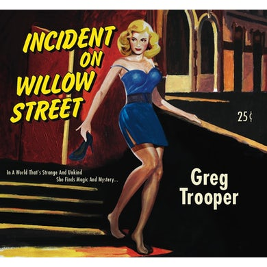 Greg Trooper INCIDENT ON WILLOW STREET CD
