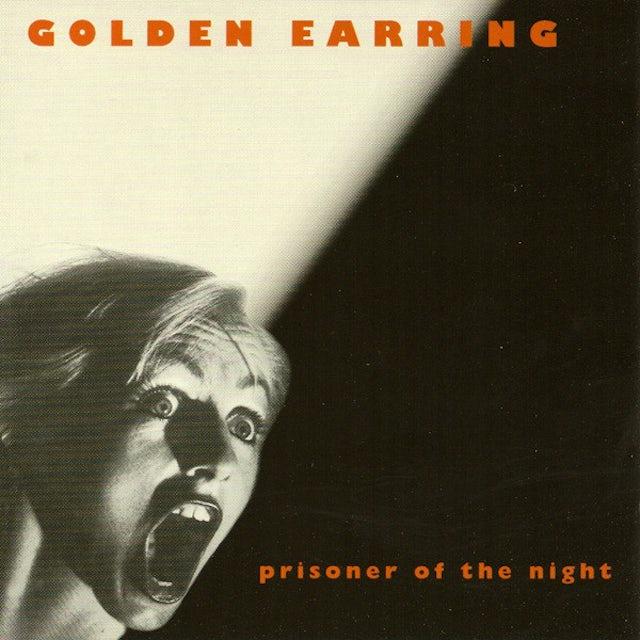 Golden Earring PRISONER OF THE NIGHT Vinyl Record
