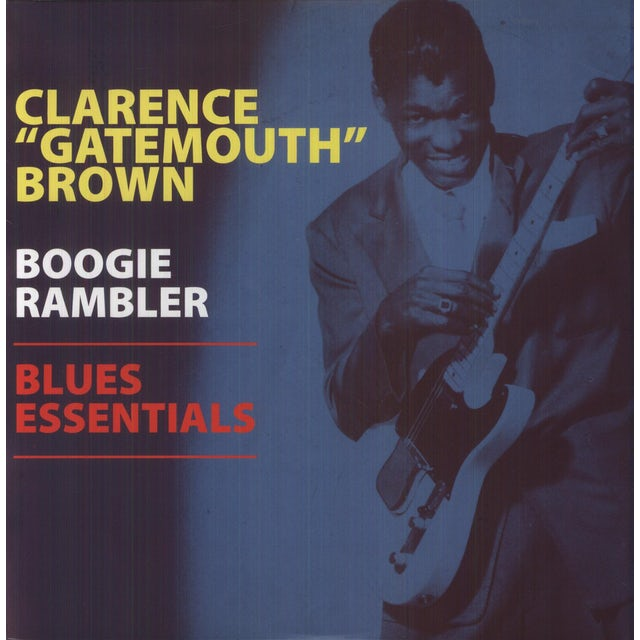 Clarence Gatemouth Brown BOOGIE RAMBLER - BLUES ESSENTIALS Vinyl Record