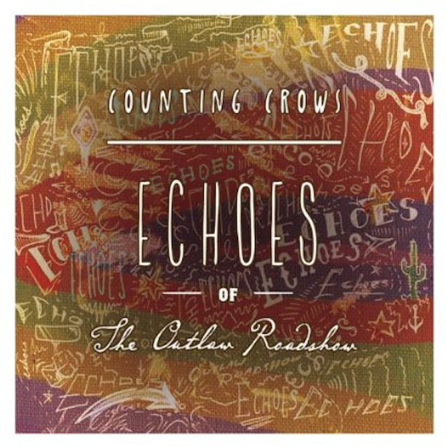 Counting Crows ECHOES OF THE OUTLAW ROADSHOW Vinyl Record