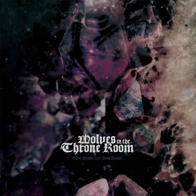 Wolves In The Throne Room BBC SESSION 2011 ANNO DOMINI Vinyl Record