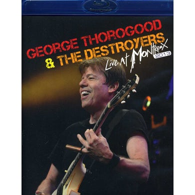 George Thorogood & The Destroyers LIVE AT MONTREUX 2013 Blu-ray
