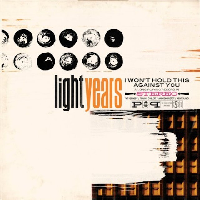 Light Years WON'T HOLD THIS AGAINST YOU Vinyl Record