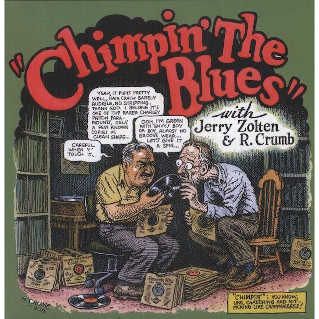 Robert Crumb / Jerry Zolten CHIMPIN THE BLUES Vinyl Record