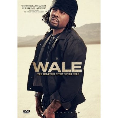 Wale GREATEST STORY NEVER TOLD DVD