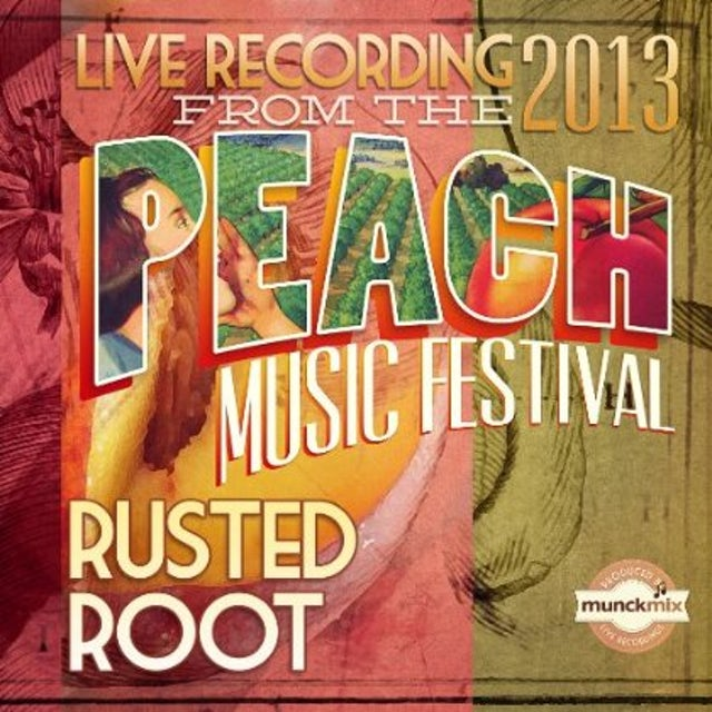Rusted Root LIVE AT PEACH MUSIC FEST 2013 CD