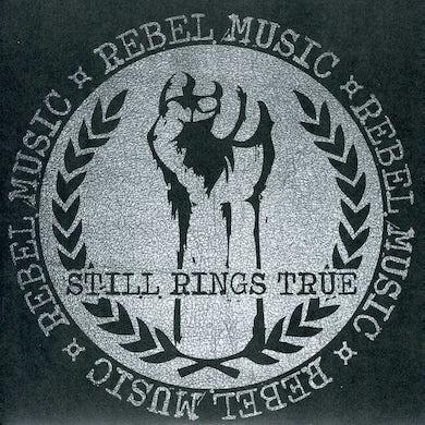 Still Rings True REBEL MUSIC Vinyl Record