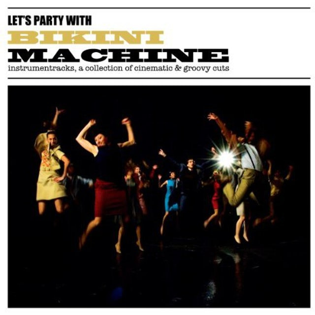 Bikini Machine LET'S PARTY WITH Vinyl Record