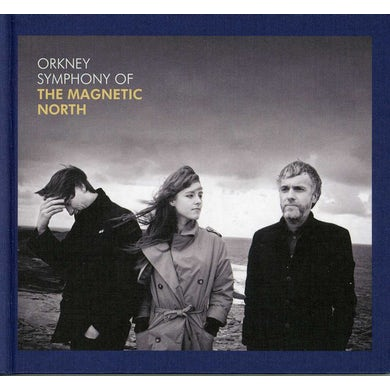 ORKNEY: SYMPHONY OF THE MAGNETIC NORTH CD