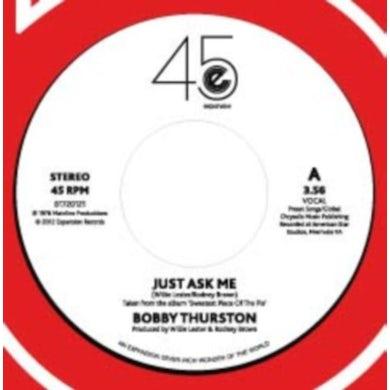 Bobby Thurston JUST ASK ME/FOOLISH MAN Vinyl Record