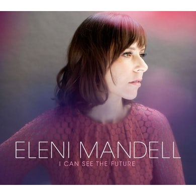 Eleni Mandell I CAN SEE THE FUTURE Vinyl Record