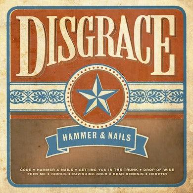 Disgrace HAMMER & NAILS CD