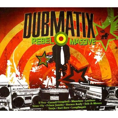 Dubmatix REBEL MASSIVE CD