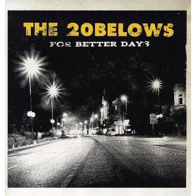 20Belows FOR BETTER DAYS (GER) (Vinyl)