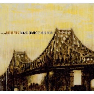Michel Rivard ROI DE RIEN Vinyl Record