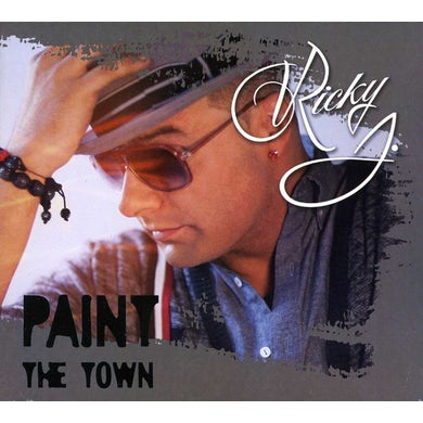 Ricky J PAINT THE TOWN CD