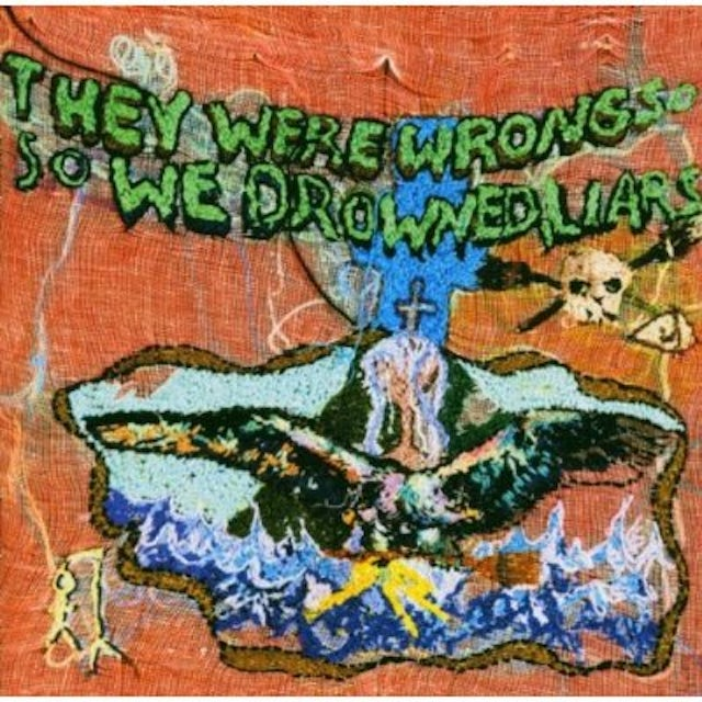 Liars THEY WERE WRONG SO WE DROWNED CD