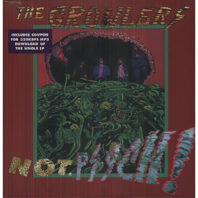 The Growlers NOT. PSYCH! Vinyl Record