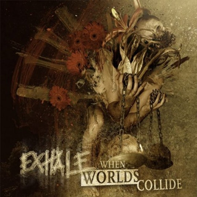 Exhale WHEN WORLDS COLLIDE CD