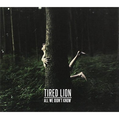 Tired Lion ALL WE DIDN'T KNOW CD