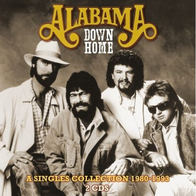 Alabama DOWN HOME-A SINGLES COLLECTION 1980-93 CD