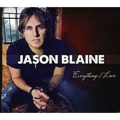Jason Blaine EVERYTHING I LOVE CD
