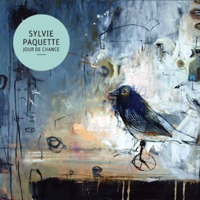 Sylvie Paquette JOUR DE CHANCE CD