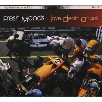 Fresh Moods LOVE DEATH ANGELS CD