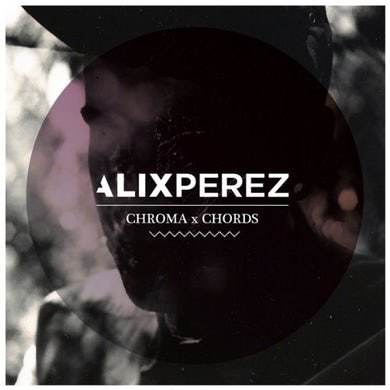 Alix Perez CHROMA CHORDS CD
