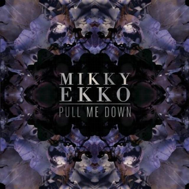 Mikky Ekko PULL ME DOWN Vinyl Record