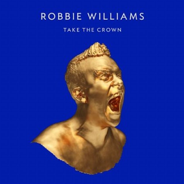 Robbie Williams TAKE THE CROWN: SPECIAL PACKAGING CD