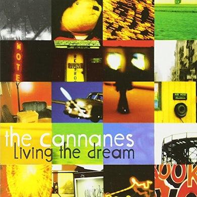 Cannanes LIVING THE DREAM CD