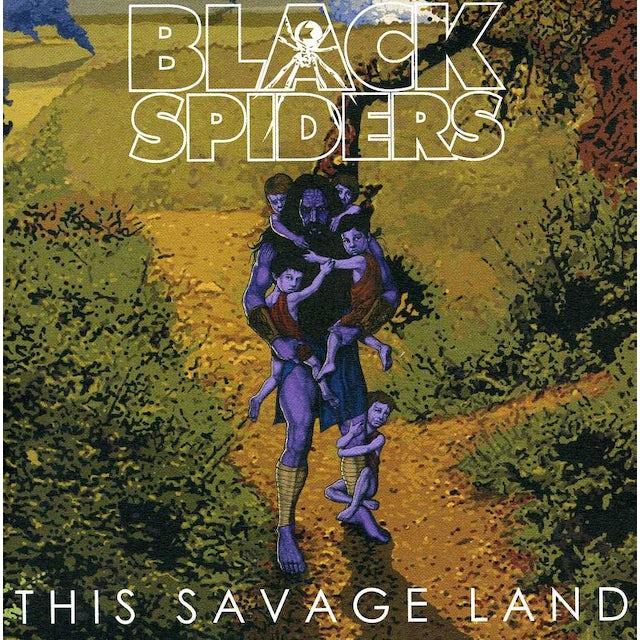 Black Spiders THIS SAVAGE LAND CD