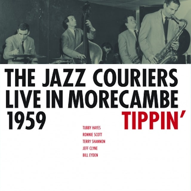 Jazz Couriers TIPPIN' LIVE IN MORECAMBE 1959 Vinyl Record - Holland Release