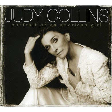 Judy Collins PORTRAIT OF AN AMERICAN GIRL CD