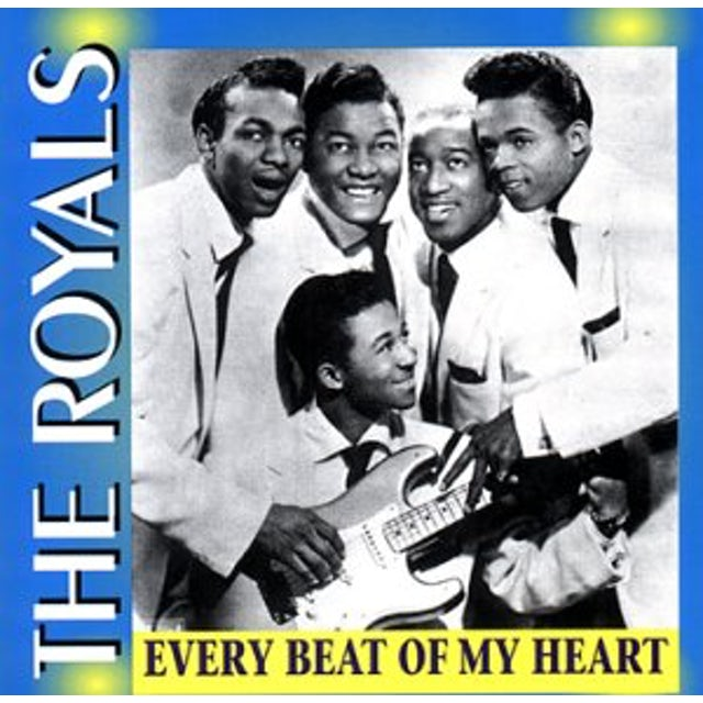 Royals EVERY BEAT OF MY HEART CD