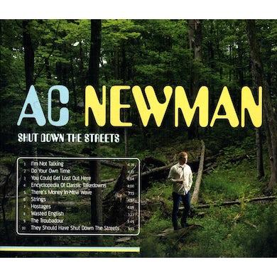 Ac Newman SHUT DOWN THE STREETS CD