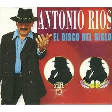 Antonio Rios EL DISCO DEL SIGLO CD