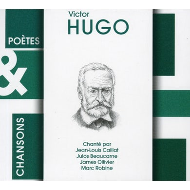 Victor Hugo POTES ET CHANSONS CD