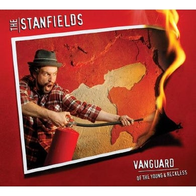 Stanfields VANGUARD OF THE YOUNG & RECKLESS CD