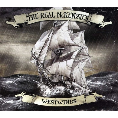 The Real McKenzies WESTWINDS CD