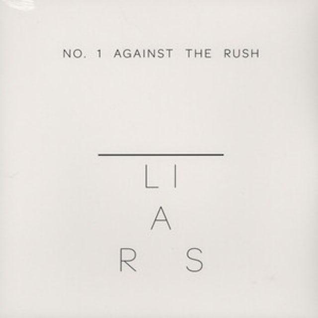 Liars NO. 1 AGAINST THE RUSH Vinyl Record