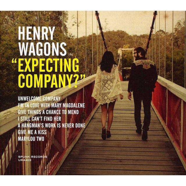 Henry Wagons EXPECTING COMPANY? CD