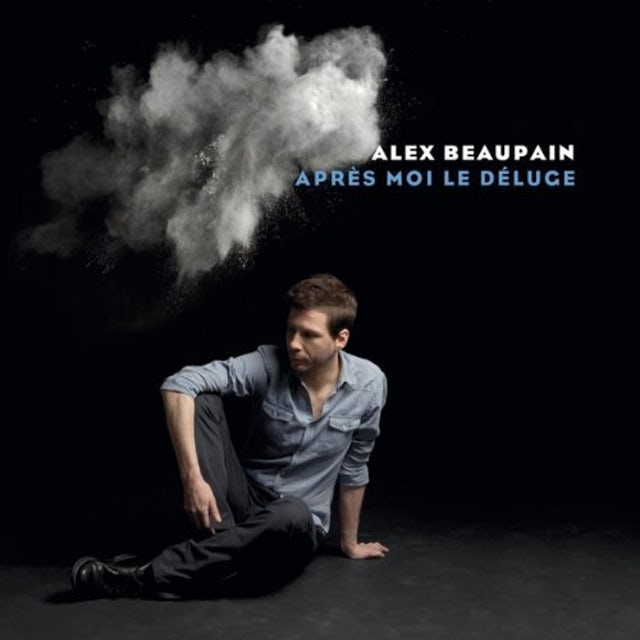 Alex Beaupain APRES MOI LE DELUGE CD
