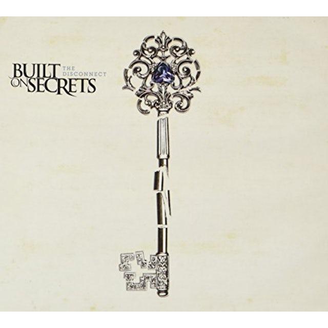 Built On Secrets DISCINNECT CD