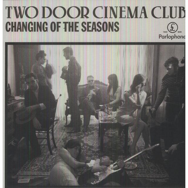 Two Door Cinema Club CHANGING OF THE SEASONS Vinyl Record