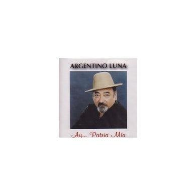 Argentino Luna AY PATRIA MIA CD