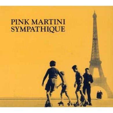 Pink Martini SYMPATHIQUE-DIGI CD