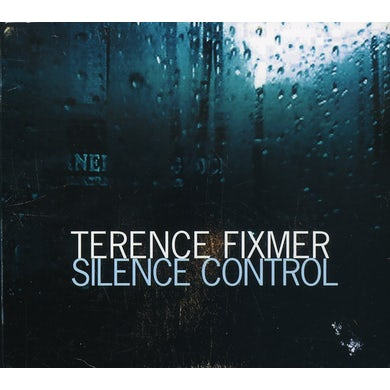 Terence Fixmer SILENCE CONTROL CD