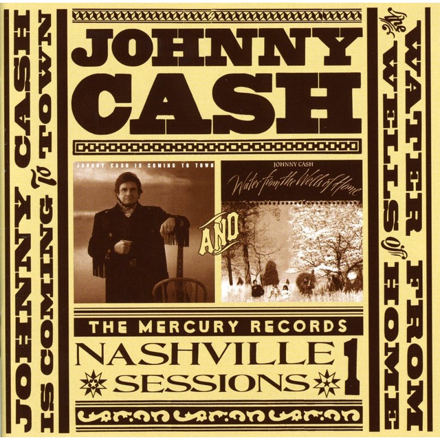 Johnny Cash IS COMING TO TOWN/WATER FROM THE WELLS CD